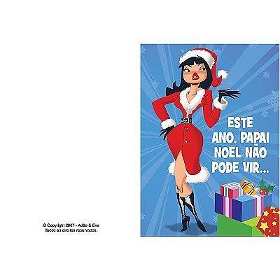 Cartão - Este ano, papai Noel não pode vir...