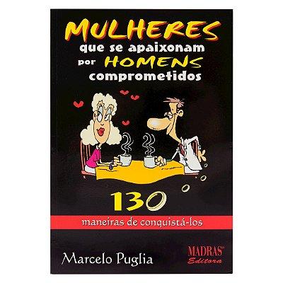Livro Mulheres Que Se Apaixonam Por Homens Comprometidos
