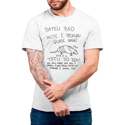 Tatu Do Bem - Camiseta Basicona Unissex