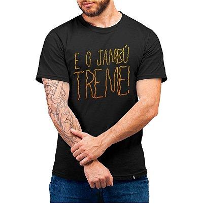 E o Jambú Treme - Camiseta Basicona Unissex