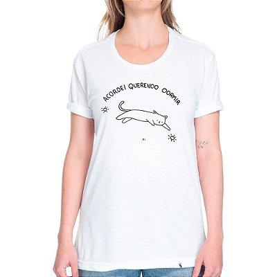 Acordei Querendo Dormir - Camiseta Basicona Unissex