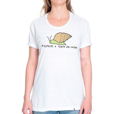 Respeite o Tempo das Coisas - Camiseta Basicona Unissex
