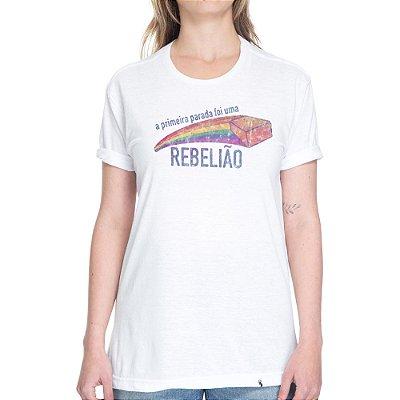 A Primeira Parada foi Uma Rebelião #pride - Camiseta Basicona Unissex