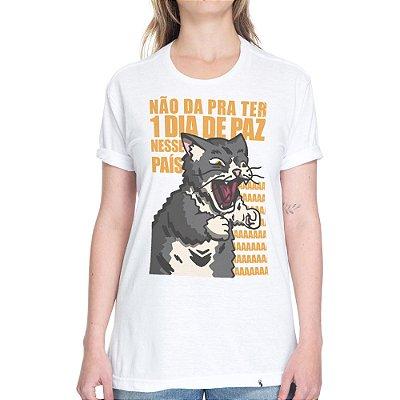 Não Dá Pra Ter Um Dia de Paz - Camiseta Basicona Unissex