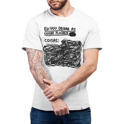 Eu vou Deixar as Coisas Fluírem - Camiseta Basicona Unissex