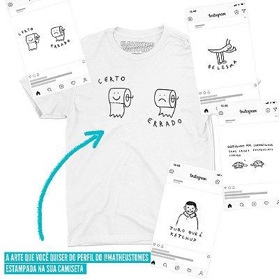 A arte do insta do @matheustomes que você quiser - Camiseta Basicona Unissex