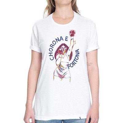 Chorona e Fortona - Camiseta Basicona Unissex