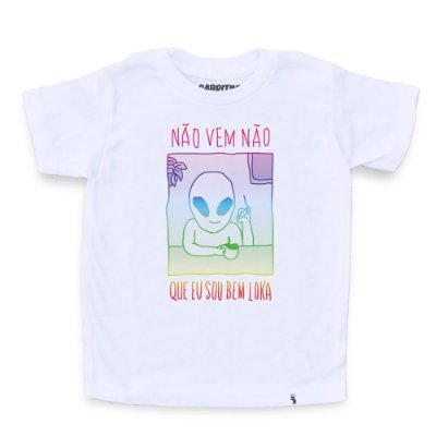 Nem Vem Que Eu Sou Bem Loka - Camiseta Clássica Infantil