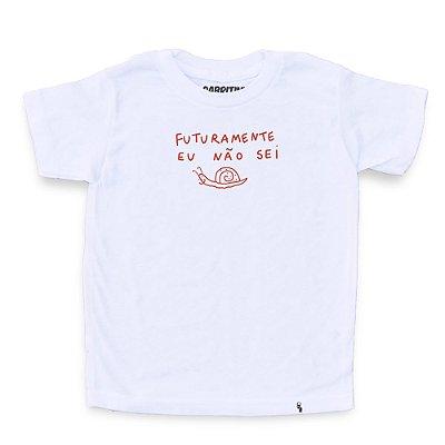 Futuramente Eu Não Sei - Camiseta Clássica Infantil