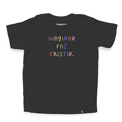 Imaginar Faz Existir - Camiseta Clássica Infantil
