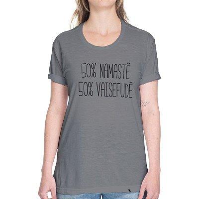 50% Namastê, 50% Vaisefudê - Camiseta Basicona Unissex