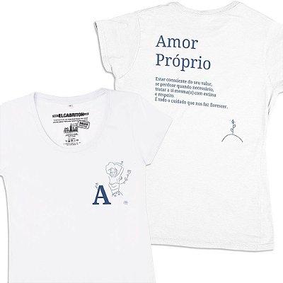 A de Amor Próprio - Camiseta Clássica Feminina