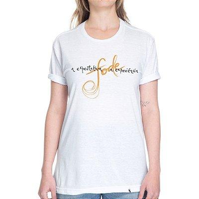 A Expectativa Fode a Experiência - Camiseta Basicona Unissex