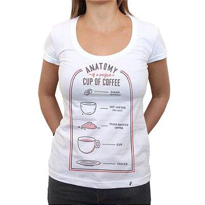 Anatomy of The Perfect Coffee - Camiseta Clássica Feminina