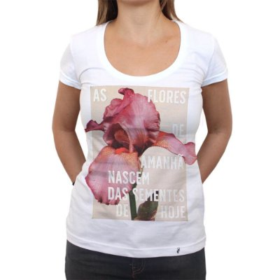 As Flores de Amanhã - Camiseta Clássica Feminina