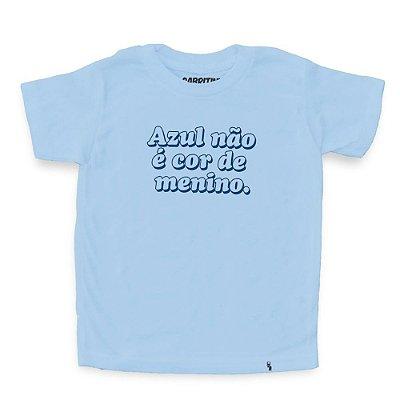 Azul Não É Cor de Menino - Camiseta Clássica Infantil