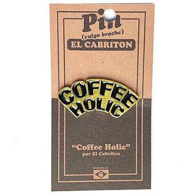 Coffee Holic - Pin