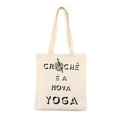 Crochê é a Nova Yoga - Bolsa de Lona