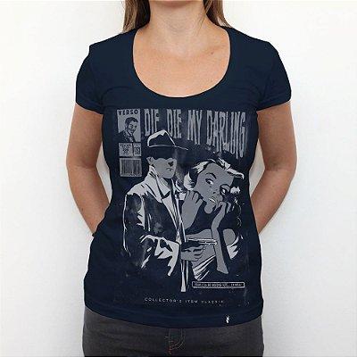 Die Die My Darling - Camiseta Clássica Feminina