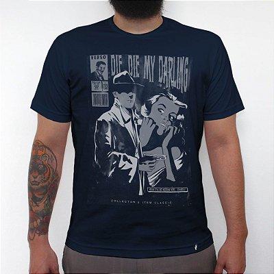 Die Die My Darling - Camiseta Clássica Masculina