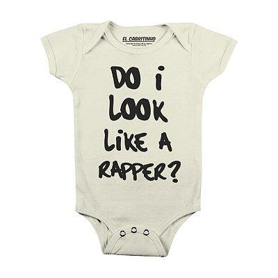 Do I Look Like a Rapper? - Body Infantil