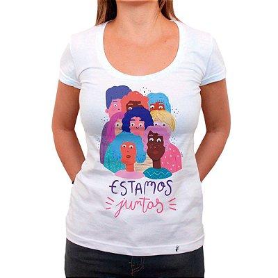 Estamos Juntas - Camiseta Clássica Feminina