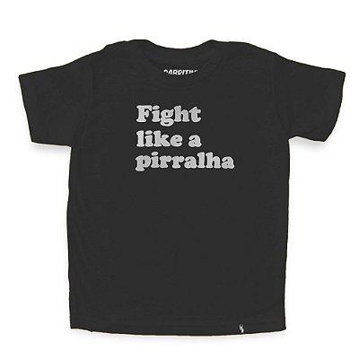 Fight Like a Pirralha - Camiseta Clássica Infantil