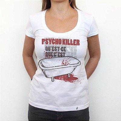 Psycho Killer - Camiseta Clássica Feminina