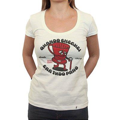 Quando Cheguei era Tudo Pano - Camiseta Clássica Feminina