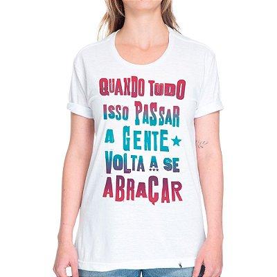 Quando Tudo Isso Passar #cestabasica - Camiseta Basicona Unissex