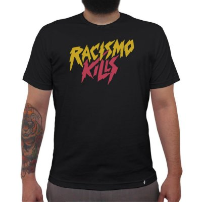 Racismo Kills - Camiseta Clássica Masculina