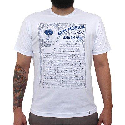 Sem Música A Vida Seria Um Erro - Camiseta Clássica Masculina