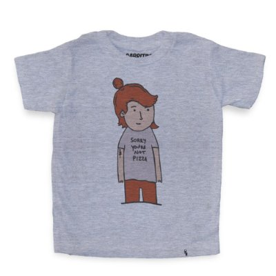 Sorry Youre Not Pizza - Camiseta Clássica Infantil