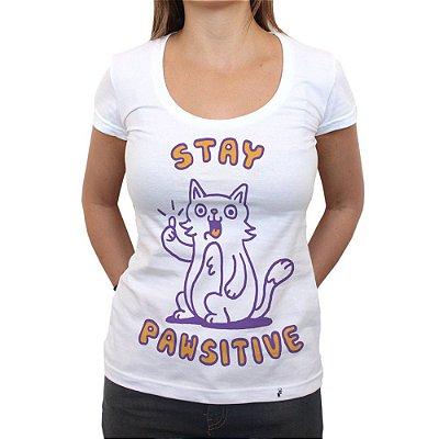 Stay Pawsitive - Camiseta Clássica Feminina