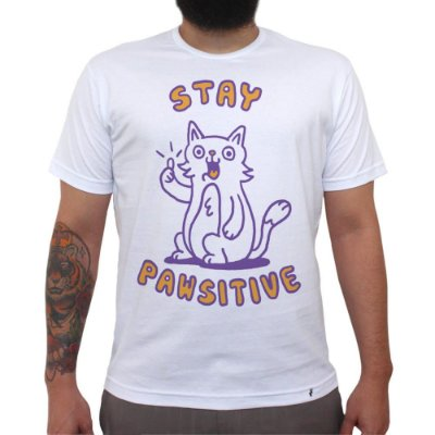 Stay Pawsitive - Camiseta Clássica Masculina