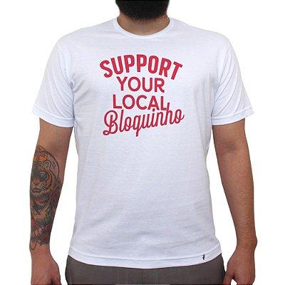 Support Your Local Bloquinho - Camiseta Clássica Masculina