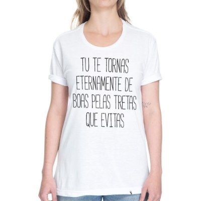 Tu Te Tornas Eternamente De Boas - Camiseta Basicona Unissex