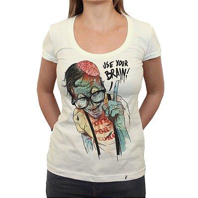 Use Your Brain - Camiseta Clássica Feminina
