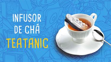 Infusor de Chá - Teatanic