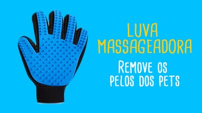 Luva Massageadora Pets