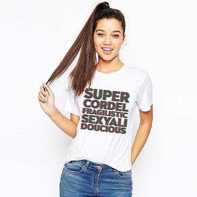 Camiseta Feminina, SuperCordelFragilis