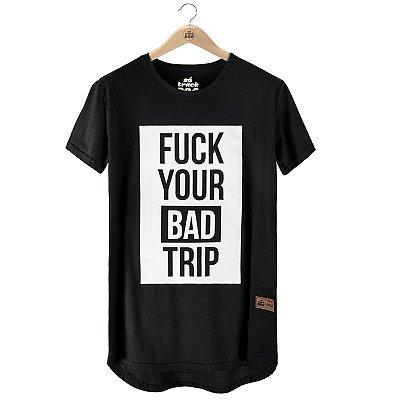 Camiseta Fuck Your Bad Trip