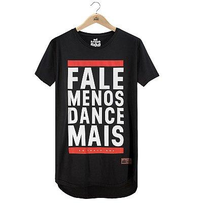 Camiseta Fale Menos Dance Mais