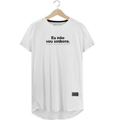 Camiseta Não Vou Embora