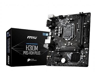 PLACA MÃE MSI H310M PRO-VDH PLUS, INTEL LGA 1151, DDR4