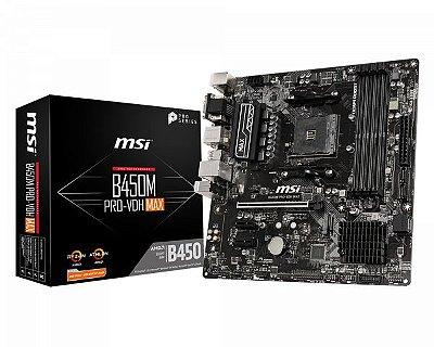 PLACA MÃE MSI B450M PRO-VDH MAX, AMD AM4, DDR4, SATA 6Gb/s, Micro ATX