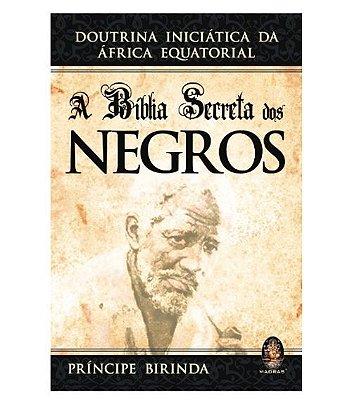 A Bíblia Secreta dos Negros