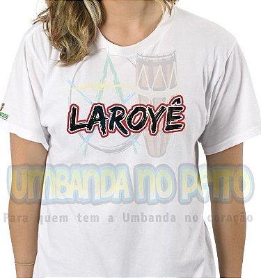 Camiseta Saudação Laroyê