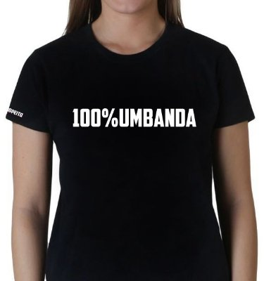 Camiseta Preta 100% Umbanda
