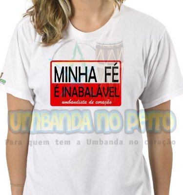 Camiseta Minha Fé é Inabalável (Algodão / TAM G)